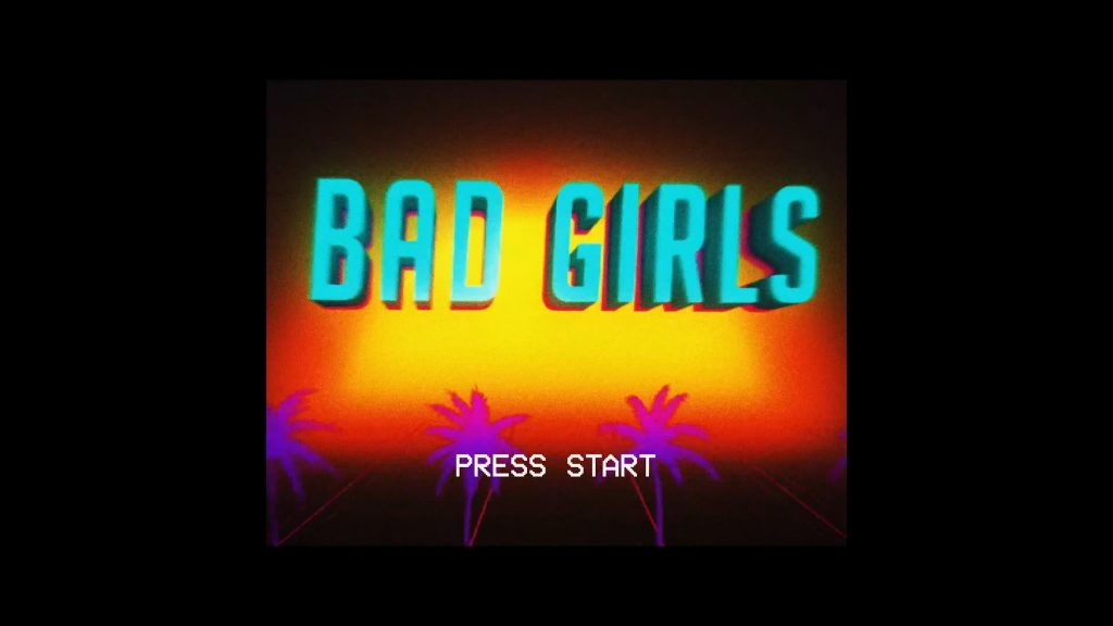 "New Video ""Bad Girls"" Out Now!"
